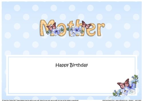 Large DL Happy Birthday MOTHER insert by Carol Clarke A lovely Card insert There is a matching ready to use quick card front with 3d step…