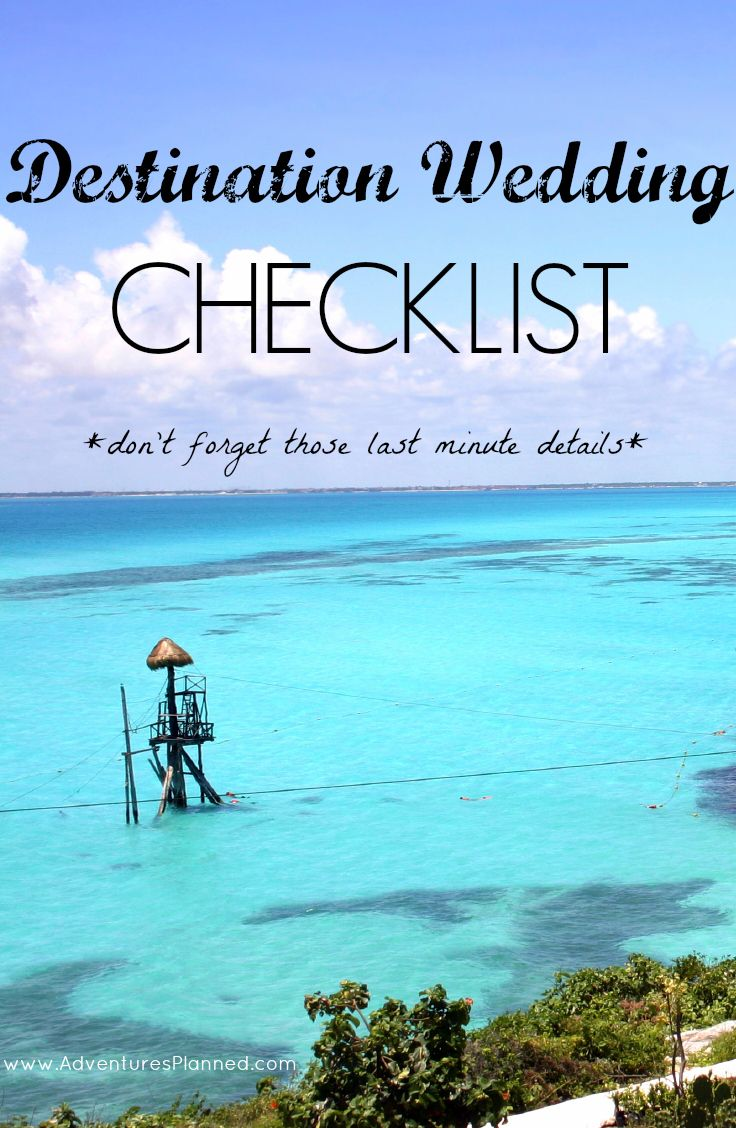 Your Last-MInute Destination Wedding Checklist: 10 details you definitely don't want to forget! Get the checklist here: http://www.adventuresplanned.com/2013/11/08/your-last-minute-destination-wedding-checklist/ #destinationwedding #checklist