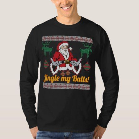 Jingle My Balls Santa Claus Ugly Christmas Sweater - click/tap to personalize and buy