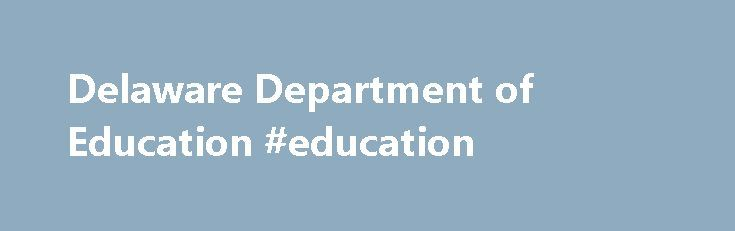 Delaware Department of Education #education http://education.remmont.com/delaware-department-of-education-education-3/  #education # DOE News Wendy Turner, a second grade teacher at Mount Pleasant Elementary School in the Brandywine School District, is Delaware's 2017 State Teacher of the Year. Governor Jack Markell made the announcement tonight in front of 500 invited guests at the Dover Downs Hotel and Conference Center in Dover. Teaching was not Turner's original plan. After starting her…