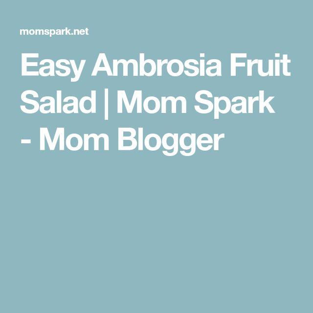Easy Ambrosia Fruit Salad   Mom Spark - Mom Blogger