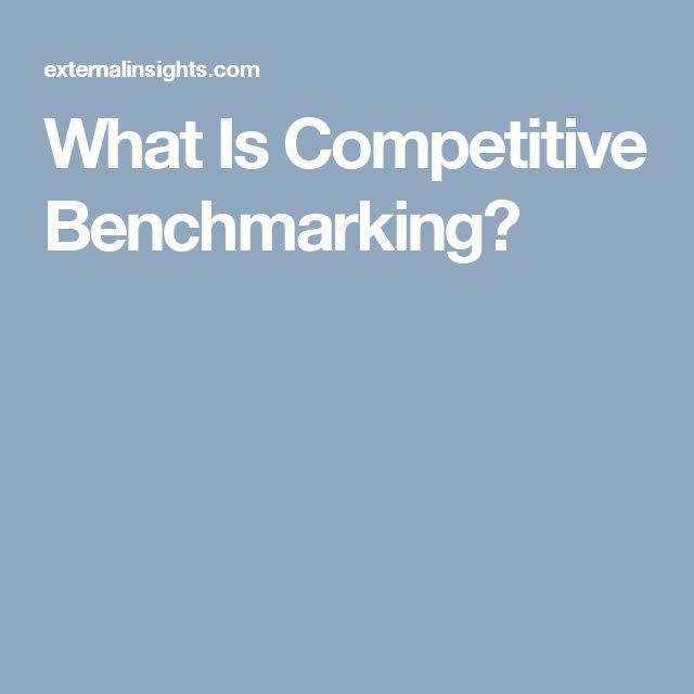 What Is Competitive Benchmarking?