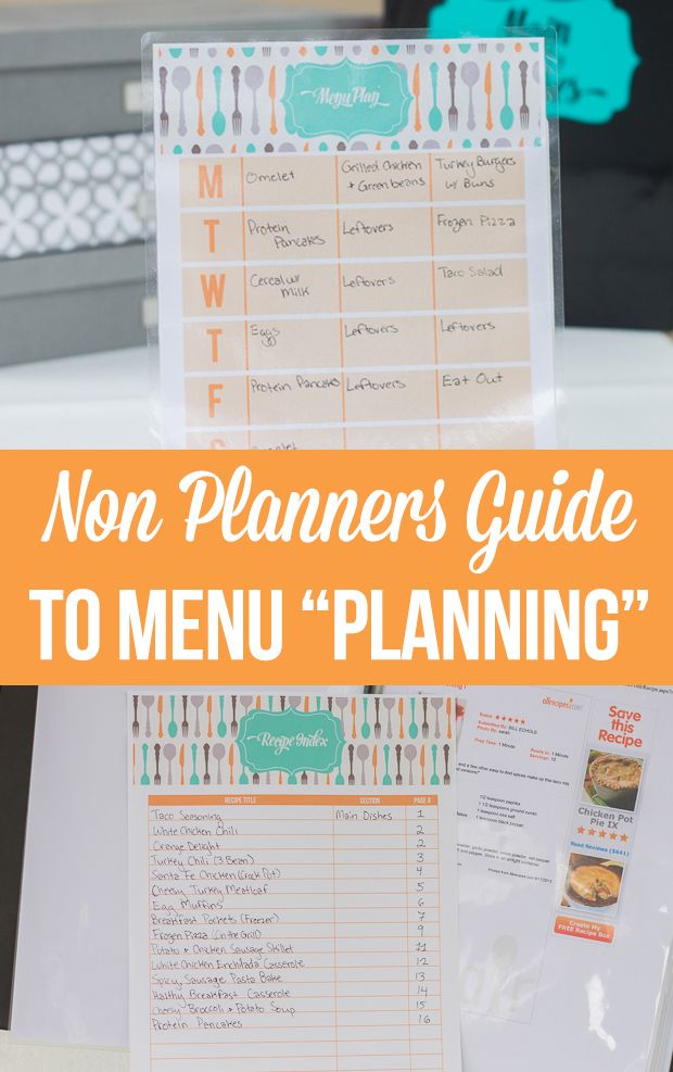 """How to menu """"plan"""" when you don't really like to meal plan and have a hard time sticking with your plan"""