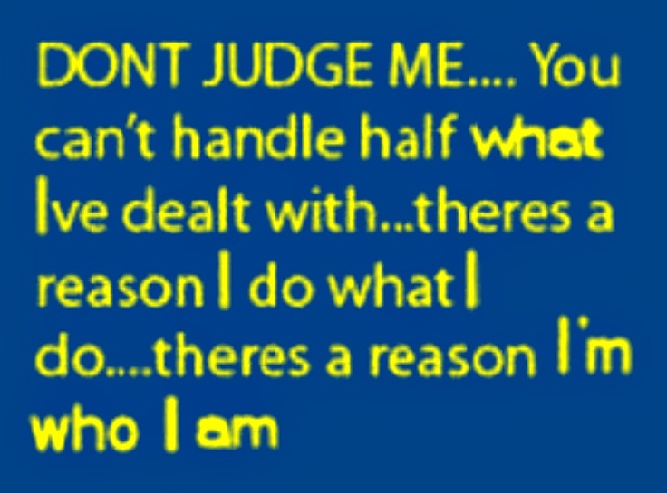 Go Ahead And Judge Me Quotes: 125 Best Be Encouraged!- PTSD, TBI, & Wounded Warriors