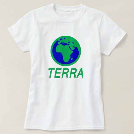 The Earth and text: Earth in Galician T-Shirt - tap to personalize and get yours