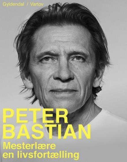 Mesterlære af Peter Bastian (Bog) - køb hos Saxo