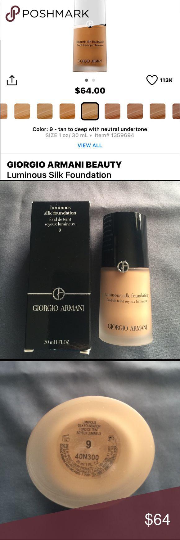 Giorgio Armani Beauty Luminous Silk Foundation New never been open or swatch Giorgio Armani color 9 tan to deep with neutral undertone. Giorgio Armani Makeup Foundation