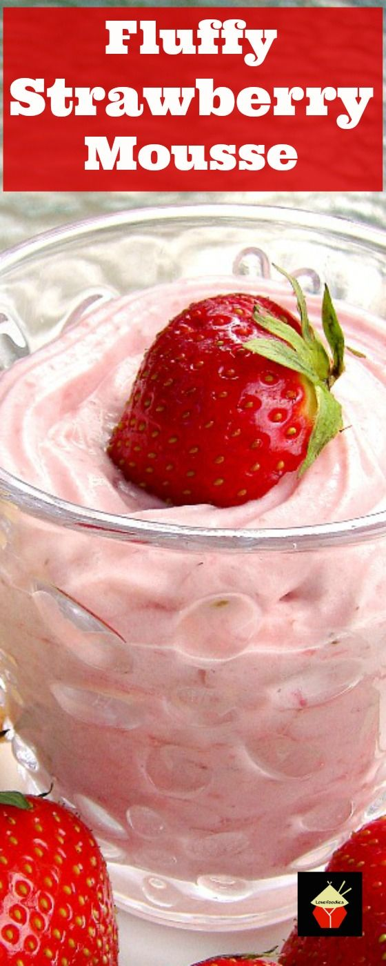 Fluffy Strawberry Mousse. Creamy, fluffy and great tasting! Easy recipe! | Lovefoodies.com                                                                                                                                                                                 More