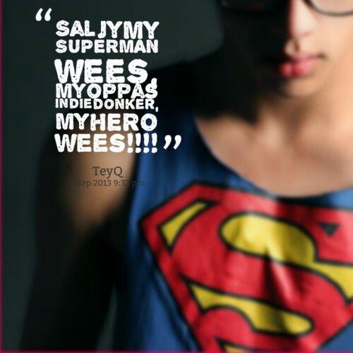 °° Sal jy my super hero wees °°