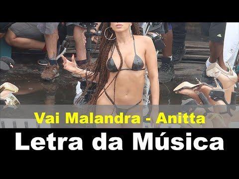 Vai Malandra - Letra da Música - Anitta ft. MC Zaac, Maejor, Yuri Martins e Tropkillaz