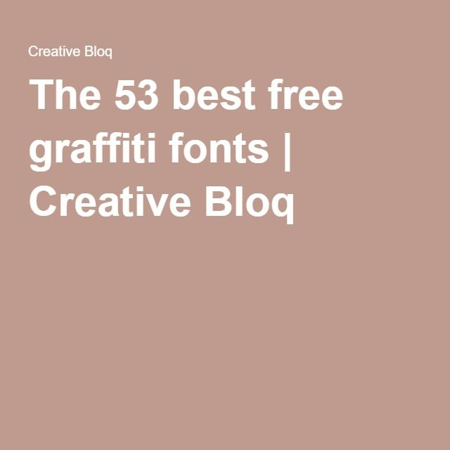 The 53 best free graffiti fonts | Creative Bloq