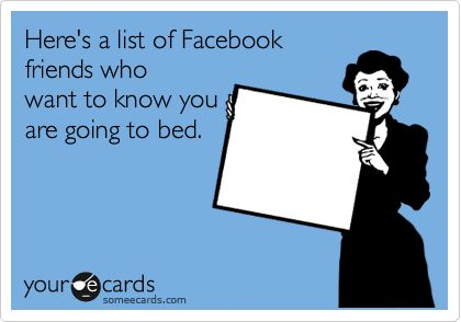 : Nobody Cares, Good Night, Who Cares, Some People, No One Cares, Goodnight, Ecards, Facebook Friends, Facebook Humor