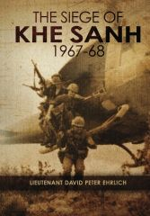 Novel gives historically accurate depiction of Battle of Khe Sanh By Lt. David Peter Ehrlich Prnewschannel.com
