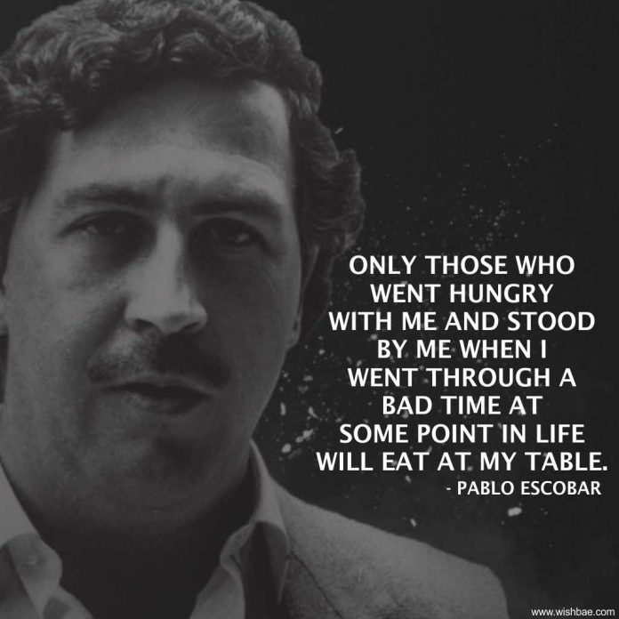 Pablo Escobar Sayings Pablo Escobar Quotes Narcos Quotes