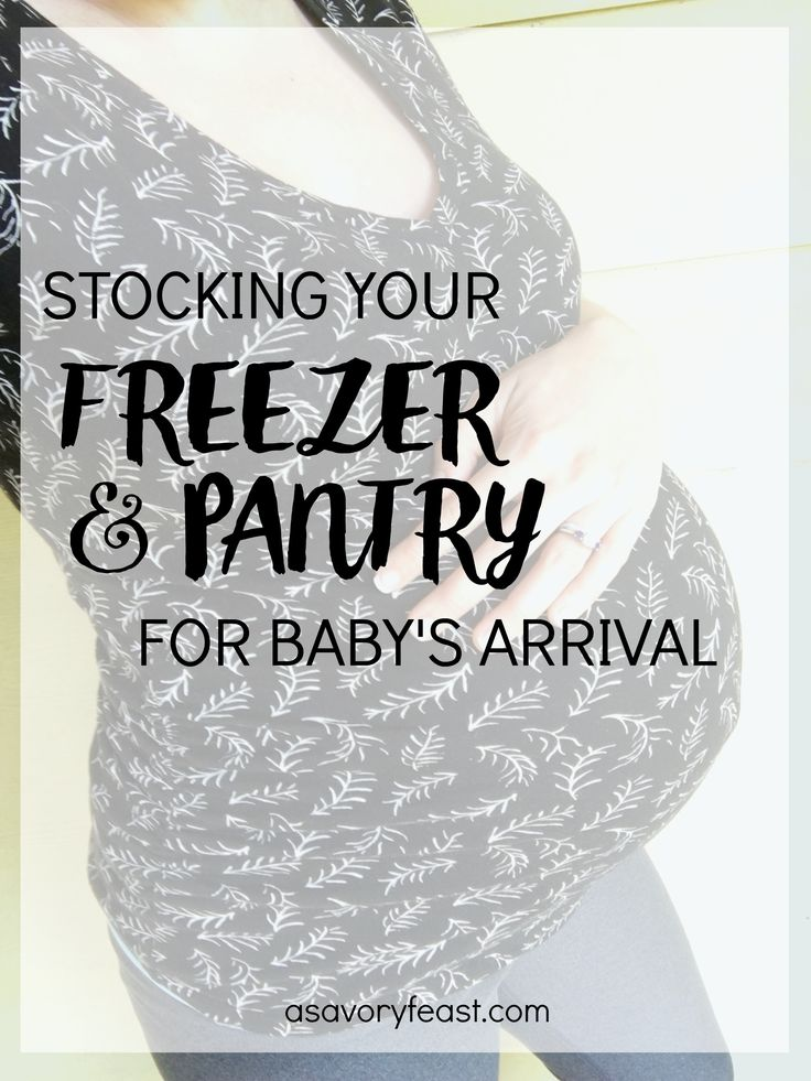 Expecting a baby soon? Here are some ideas for stocking your freezer and pantry before your baby is born. It's so smart to plan ahead and have a bunch of freezer meals and easy snacks in the house so you don't have to worry about grocery shopping or doing much cooking during those first couple of weeks!