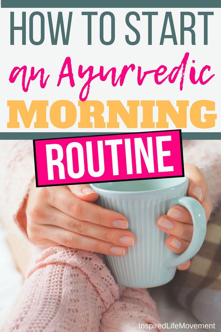 Ayurveda Lifestyle 101 – So starten Sie eine ayurvedische Morgenroutine #ayurveda #ay …   – Ayurveda Lifestyle