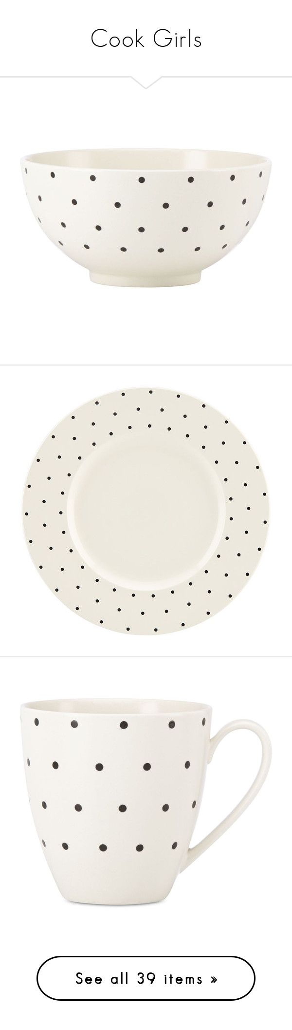 """""""Cook Girls"""" by suellenborinhoran ❤ liked on Polyvore featuring home, kitchen & dining, dinnerware, kate spade dinnerware, polka dot dinnerware, dot dinnerware, kate spade, stoneware dinnerware, cream dinnerware and polka dot dinner plates"""