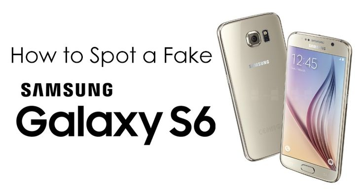 Avoid cheap replicas – How to spot a fake Samsung Galaxy S6 | UnlockUnit Blog