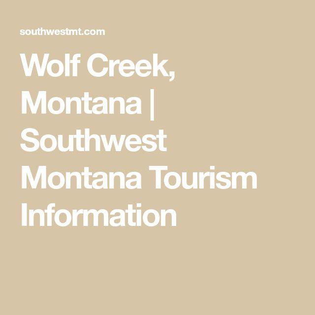 Wolf Creek, Montana | Southwest Montana Tourism Information