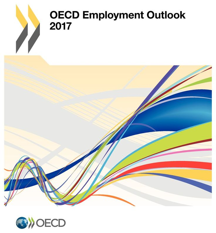 OECD Employment Outlook 2017 (EBOOK) FULL TEXT: http://www.oecd-ilibrary.org/employment/oecd-employment-outlook-2017_empl_outlook-2017-en