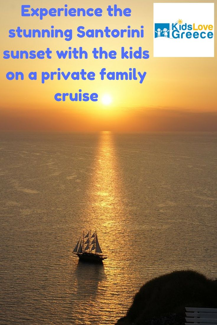 Enjoy your time in Santorini with the kids on a family private cruise to see the magnificent sunset! #santorini #greece #santorinigreece #kidslovegreece