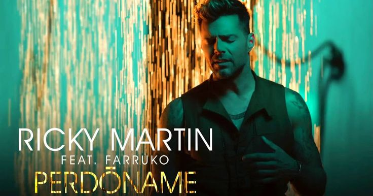 Ricky Martin - Perdóname ft Farruko