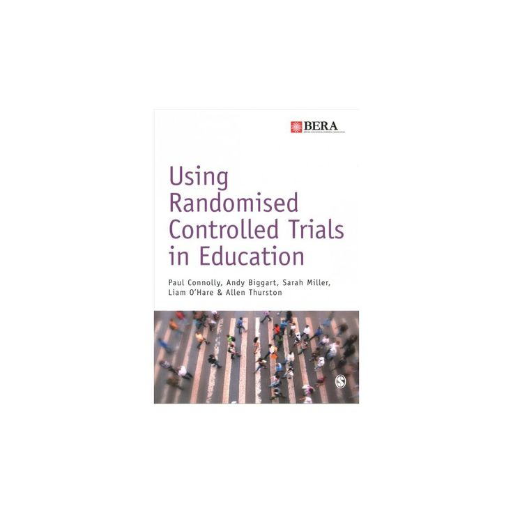 Using Randomised Controlled Trials in Education (Paperback) (Paul Connolly & Andy Biggart & Sarah Miller