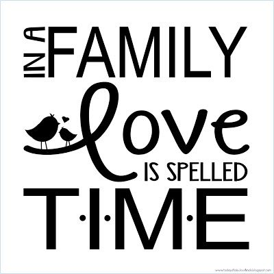 : 'In a Family Love is Spelled T-I-M-E' Quote Plate