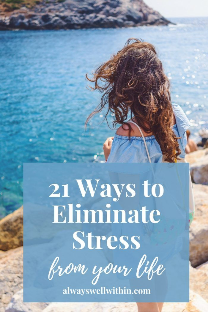 Helpful ways to eliminate stress + feel more at peace.