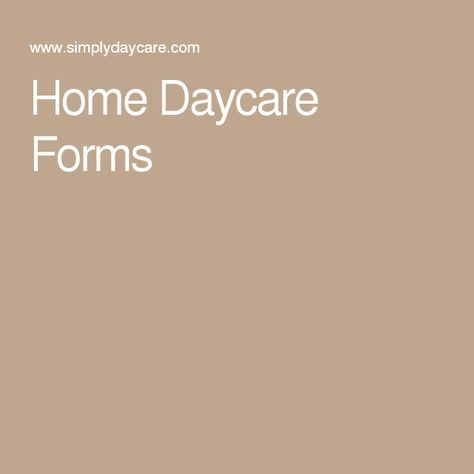 Home Daycare Forms More