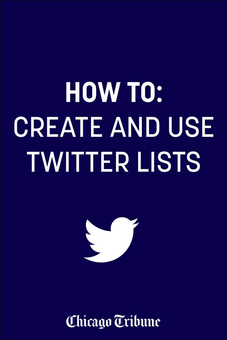 How to: Create and use Twitter lists.