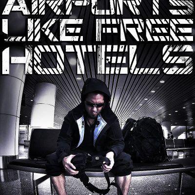 How to Use Airports Like Free Hotels /// VINJABOND