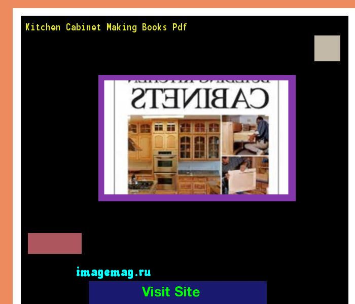 Kitchen Cabinet Making Books Pdf 163730 - The Best Image Search ...