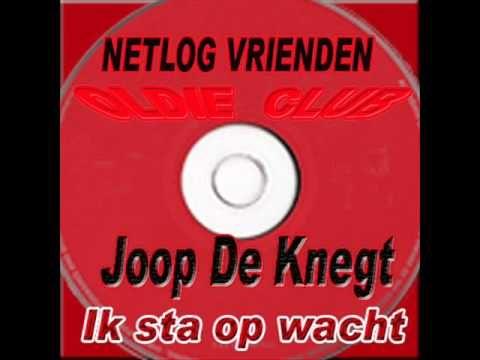 Joop De Knegt - Ik sta op wacht - YouTube