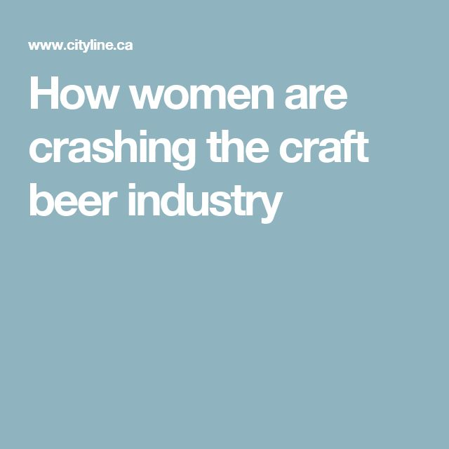 How women are crashing the craft beer industry