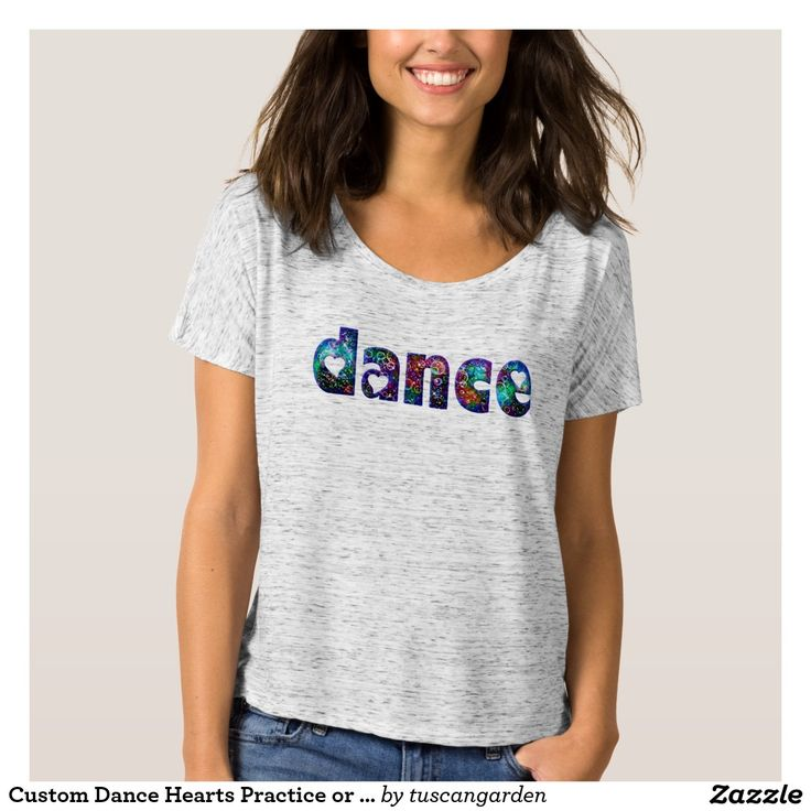 Custom Dance Hearts Practice or Relax T Shirt A cute typographic design with the word Dance decorated with multi-color bubbles and heart shapes. A custom template area is included of the back for your name or text, you can delete it if you prefer. Perfect for dance class, practice or relax the t shirt can be used to promote a ballet studio by adding your school's name to the text.
