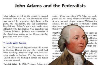 Text reading explains details about President John Adams Accompanied by student questions / answer keyClass / Group Discussion Questions-trouble with France-Alien and Sedition Act-XYZ AffairVirginia and Kentucky ResolutionsThe End of the Federalist Era