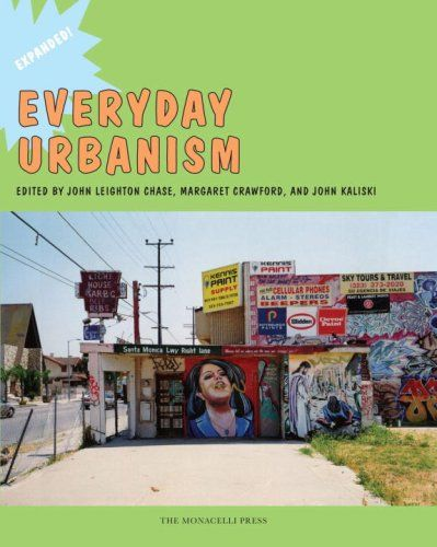 Everyday Urbanism: Expanded by John Chase