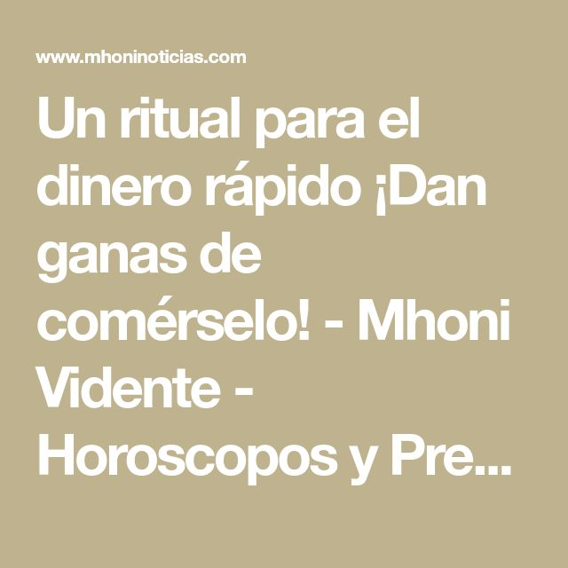 Un ritual para el dinero rápido ¡Dan ganas de comérselo! - Mhoni Vidente - Horoscopos y Predicciones