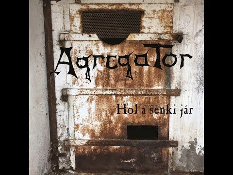 AGREGATOR - Hol a senki jár [official music video] HD - YouTube Lyric video maker for Hungarian metal band Agregator  March production.  #metal #music #lyricvideo https://www.greathsd.com professional lyric video production