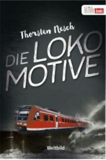 My German #novel Die #Lokomotive published in Weltbild #Verlag . #thriller #drama #eisenbahn #roman #DB #katastrophe #sylt