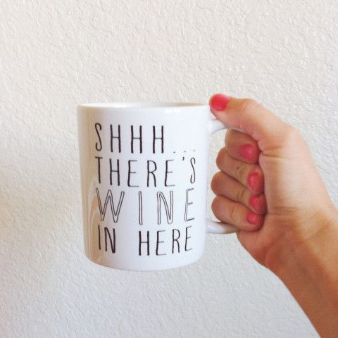 Shhh... There's Wine In Here - Coffee Mug