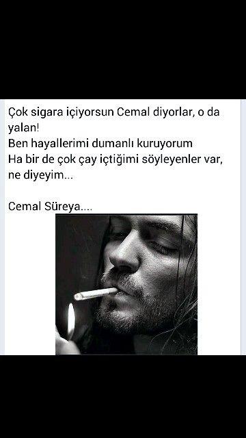 Çok sigara içiyorsun Cemal diyorlar, ... Cemal Süreya