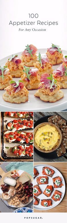 Hosting a party and in need of some easy finger foods? Consider this your ultimate guide to appetizer recipes — complete with 100 to choose from.