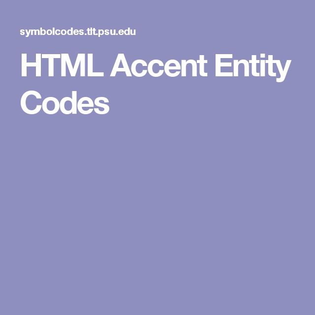 HTML Accent Entity Codes