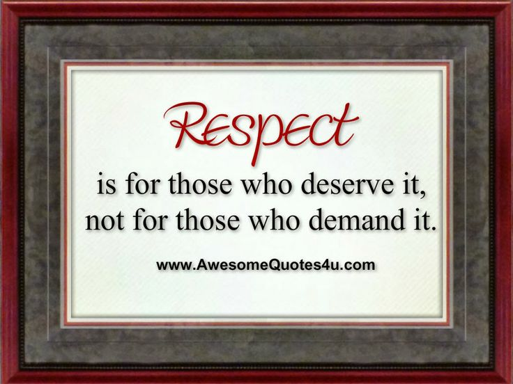 Awesome respect quotes