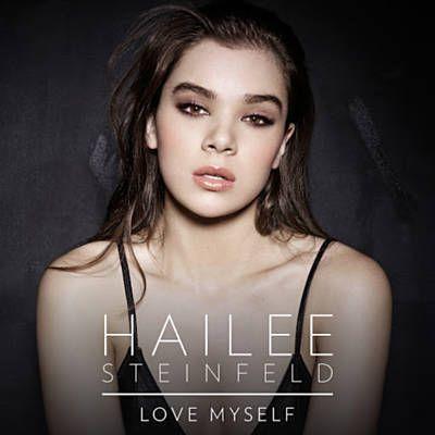 Love Myself (Live) - Hailee Steinfeld