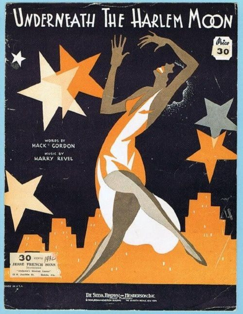 """1932 - """"Underneath the Harlem Moon""""""""The song is """"Underneath the Harlem Moon,"""" Mack Gordon's first hit, in 1932. Gordon was a Polish Jew, originally named Morris Gitler, who had come to the United States in 1908 at the age of four. Now he was 28, and..."""