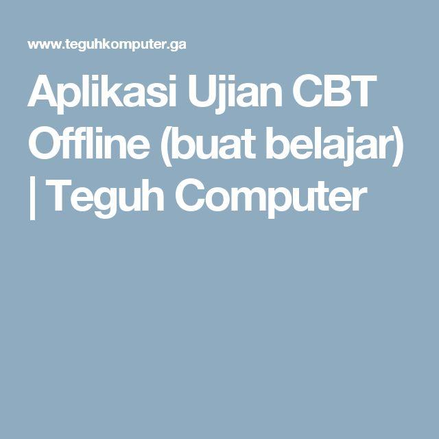 Aplikasi Ujian CBT Offline (buat belajar) | Teguh Computer