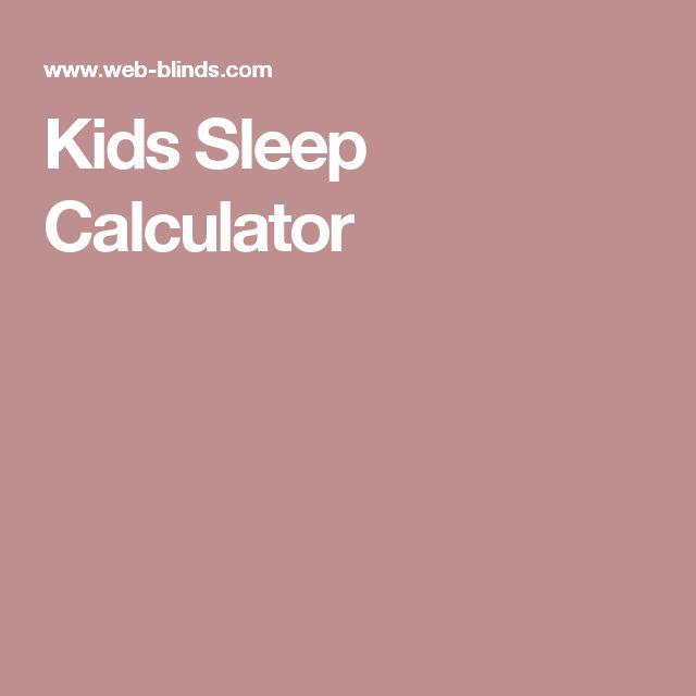 Kids Sleep Calculator